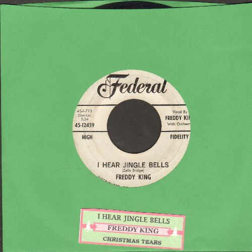 King, Freddy - Christmas Tears/I Hear Jingle Bells (DJ advance pressing with juke box label) - VG7/ - 45 rpm Records