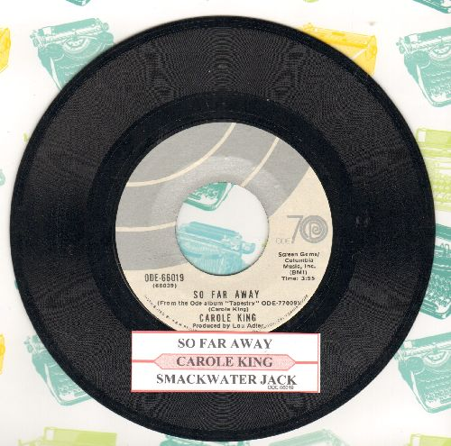 King, Carole - So Far Away/Smackwater Jack (with juke box label) - NM9/ - 45 rpm Records