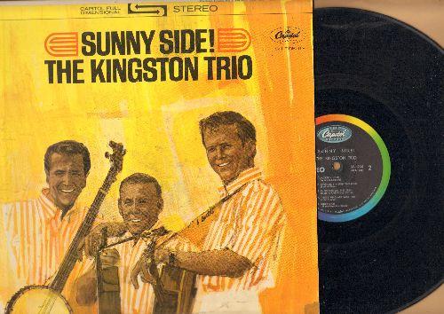 Kingston Trio - Sunny Side!: Desert Pete, Blowin' In The Wind, Jackson, Those Who Are Wise (vinyl STEREO LP record) - VG7/EX8 - LP Records