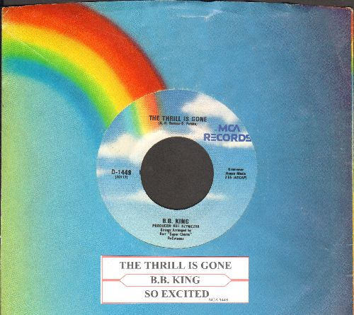 King, B. B. - The Thrill Is Gone/So Excited (double-hit re-issue with company sleeve and juke box label) - EX8/ - 45 rpm Records
