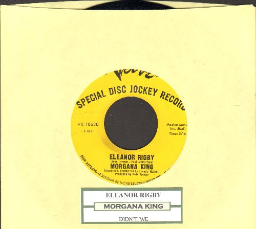 King, Morgana - Ealeanor Rigby/Didn't We (DJ advance pressing with juke box label) - NM9/ - 45 rpm Records