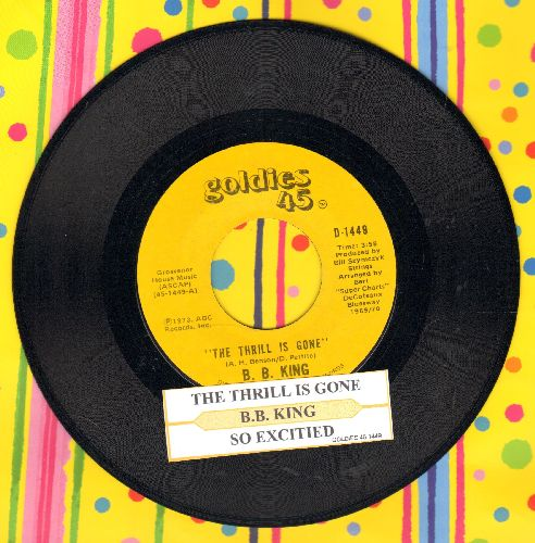 King, B. B. - The Thrill Is Gone (duet with Bobby Bland)/Slow And Easy (double-hit re-issue with juke box label) - NM9/ - 45 rpm Records