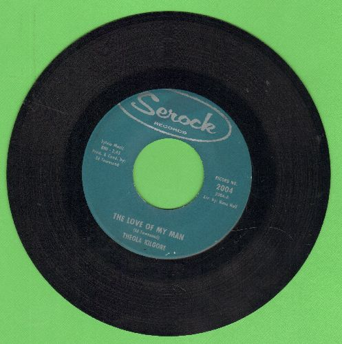 Kilgore, Theola - I Know That He Loves Me/The Love Of My Man - EX8/ - 45 rpm Records