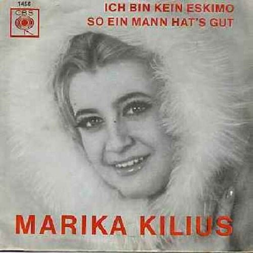 Kilius, Marika - Ich bin kein Eskimo/So ein Mann hat's gut (German pressing with picture sleeve, sung in German) - NM9/EX8 - 45 rpm Records