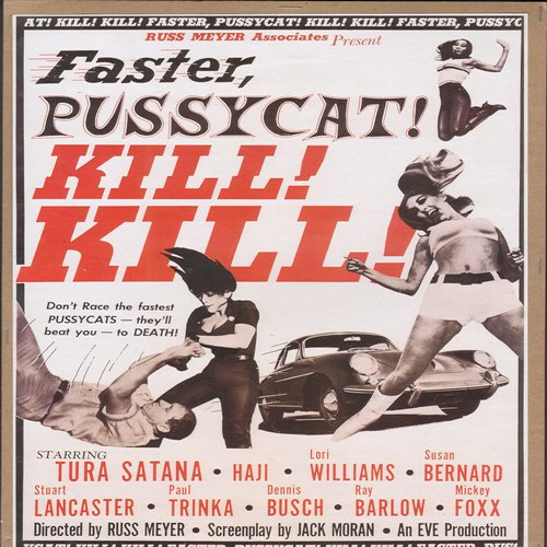 Faster, Pussycat! Kill! Kill! - Faster, Pussycat! Kill! Kill! - Full Color 16 x 10.5 inch reproduced Movie Poster of 1960s Cult Film - GREAT for framing!  - NM9/ - Poster