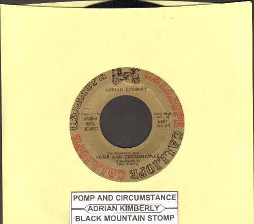 Kimberly, Adrian - Pomp And Circumstance (The Graduation Song, featured in Award Winning BBC Series -Upstairs Downstairs-)/Black Mountain Stomp (with juke box label) - EX8/ - 45 rpm Records