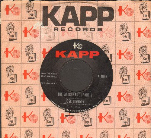 Jimenez, Jose (Bill Dana) - The Astronaut (Parts 1 + 2) (with vintage Kapp company sleeve) - NM9/ - 45 rpm Records