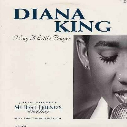 King, Diana - I Say A Little Prayer - 12 inch vinyl maxi single featuring 4 extended dance versions of hit - as featured in film My Best Friend's Wedding (with picture cover) - M10/EX8 - Maxi Singles