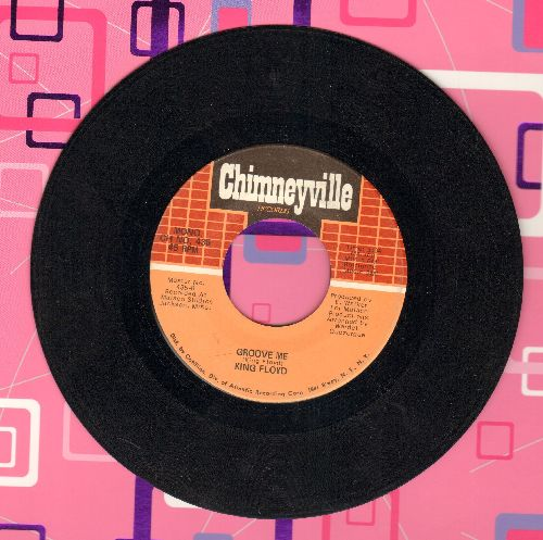 Floyd, King - Groove Me/What Our Love Needs  - EX8/ - 45 rpm Records