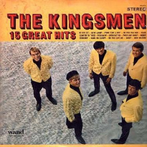 Kingsmen - 15 Great Hits: Killer Joe, Good Lovin', Fever, Satisfaction, Twist & Shout, Do You Love Me, Shout, Quarter To Three, Money (Vinyl STEREO LP record) - VG7/VG7 - LP Records