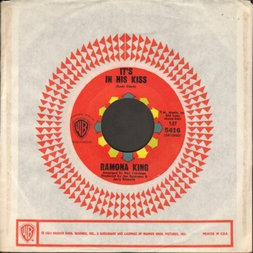 King, Ramona - It's In His Kiss/It Couldn't Happen To A Nicer Guy (with Warner Brothers company sleeve) - EX8/ - 45 rpm Records