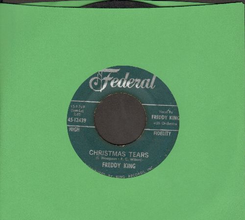 King, Freddy - Christmas Tears/I Hear Jingle Bells - VG7/ - 45 rpm Records