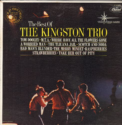 Kingston Trio - Best Of: Tom Dooley, M.T.A., Where Have All The Flowers Gone, The Tijuana Jail (vinyl STEREO LP record, re-issue of vintage recordings) - NM9/EX8 - LP Records