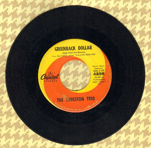 Kingston Trio - Greenback Dollar/Reverend Mr. Black  - VG7/ - 45 rpm Records