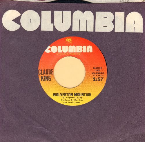 King, Claude - Wolverton Mountain/Sam Hill (double-hit re-issue with Columbia company sleeve) - NM9/ - 45 rpm Records