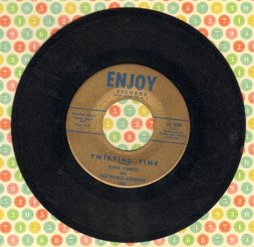 Curtis, King & The Noble Knights - Twisting Time/Soul Twist - EX8/ - 45 rpm Records