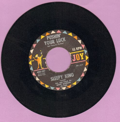 King, Sleepy - Pushin' Your Luck/The King Steps Out (minor wol) - EX8/ - 45 rpm Records