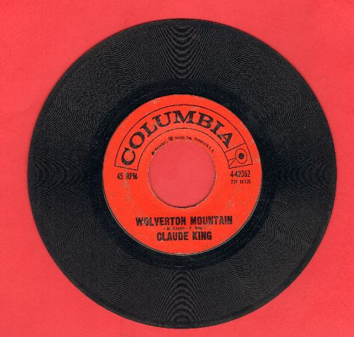 King, Claude - Wolverton Mountain/Little Bitty Heart  - VG7/ - 45 rpm Records