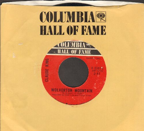 King, Claude - Wolverton Mountain/Sam Hill (double-hit re-issue with Columbia company sleeve) - EX8/ - 45 rpm Records