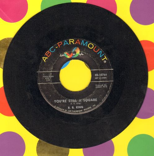 King, B. B. - You're Still A Square/Tormented - EX8/ - 45 rpm Records