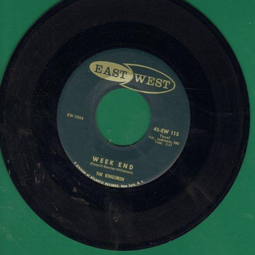 Kingsmen - Week End/Better Believe It (NOT the Louie Louie Kingsmen!) - VG7/ - 45 rpm Records