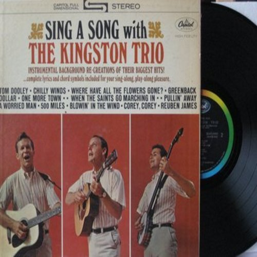 Kingston Trio - Sing A Song With The Kingston Trio: Tom Dooley, Greenback Dollar, Blowin' In The Wind, 500 Miles, Where Have All The Flowers Gone? (Vinyl STEREO LP record, gate-fold cover with song lyrics!) - NM9/EX8 - LP Records