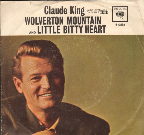 King, Claude - Wolverton Mountain/Little Bitty Heart (with picture sleeve) - NM9/VG7 - 45 rpm Records