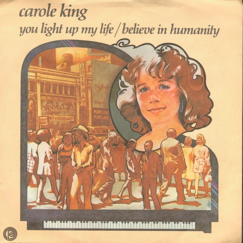 King, Carole - You Light Up My Life/Believe In Humanity (DJ advance pressing with picture sleeve) - M10/NM9 - 45 rpm Records