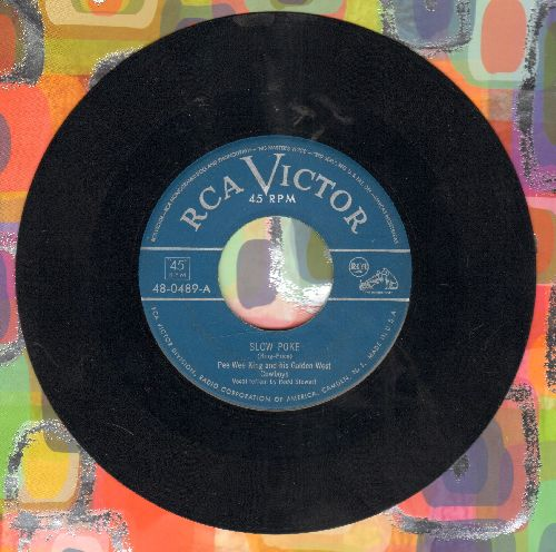 King, Pee Wee & His Golden West Cowboys - Slow Poke/Whisper Waltz (vovals by Redd Stewart) - EX8/ - 45 rpm Records