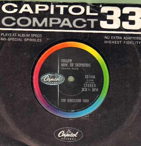 Kingston Trio - Follow Now, Oh Shepherds/Somerset Gloucestershire Wasail (7 inch 33 rpm STEREO record with company sleeve, small spindle hole) - NM9/ - 45 rpm Records