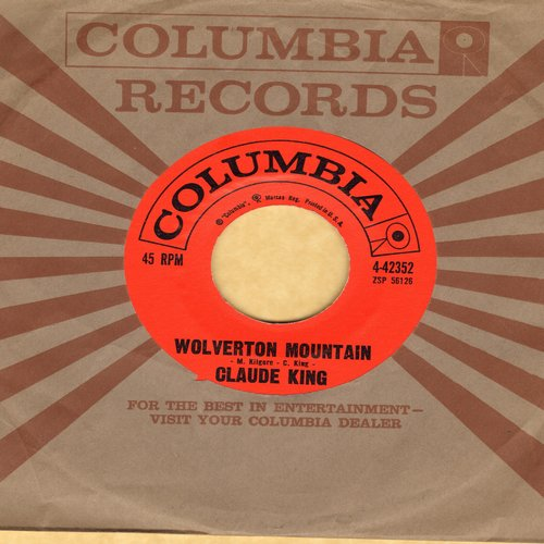 King, Claude - Wolverton Mountain/Little Bitty Heart (with Columbia company sleeve) - EX8/ - 45 rpm Records