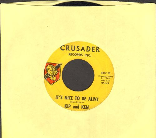 Kip & Ken - Trouble Is A Woman/It's Nice To Be Alive - EX8/ - 45 rpm Records