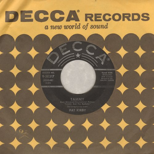 Kirby, Pat - Tammy/Don't Keep Silent (with Decca company sleeve) - VG6/ - 45 rpm Records