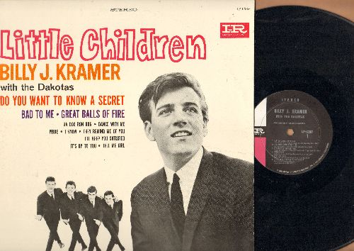 Kramer, Billy J. - Little Children: Do You Want To Know A Secret, Bad To Me, Great Balls Of Fire, Da Doo Ron Ron, I Know (Vinyl STEREO LP record) - EX8/EX8 - LP Records