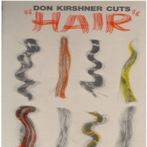 Kirshner, Don - Don Kirshner Cuts Hair: Let The Sun Shine In, Aquarius, Good Morning Sunshine, Hair (Vinyl STEREO LP record) - NM9/NM9 - LP Records