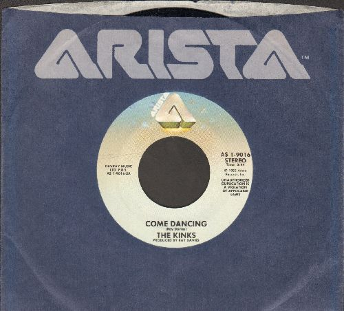 Kinks - Come Dancing/Noise (with Arista company sleeve) - EX8/ - 45 rpm Records