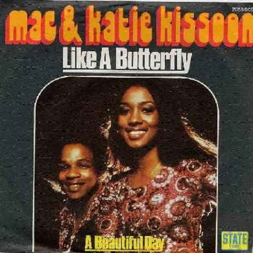 Kissoon, Mac & Katie - Like A Butterfly/A Beautiful Day (German Pressing with picture sleeve) - NM9/NM9 - 45 rpm Records