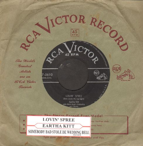 Kitt, Eartha - Lovin' Spree/Somebady Bad Stole De Wedding Bell (with juke box label and vintage RCA company sleeve) - VG7/ - 45 rpm Records