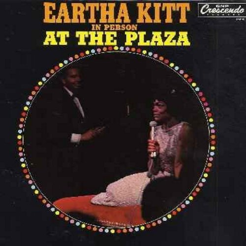 Kitt, Eartha - In Person At The Plaza: I Wanna Be Evil!, C'Mon A My House!, Old Fashioned Girl, C'est Si Bon, Champagne Taste, Zhara Bee Zha Zha (vinyl MONO LP record) - EX8/EX8 - LP Records
