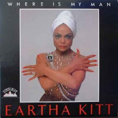 Kitt, Eartha - Where Is My Man (2 extended dance mixes on 12 inch maxi single, with picture cover - original 1983 pressing) - EX8/NM9 - Maxi Singles