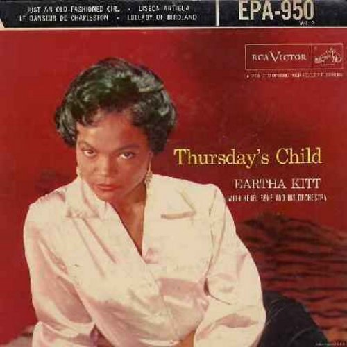 Kitt, Eartha - Thursday's Child Vol. 2: Just An Old Fashioned Girl/Lisbon Antigua/Lullaby Of Birdland/Le Danseur De Charleston (Vinyl EP record with picture cover) - VG6/EX8 - 45 rpm Records