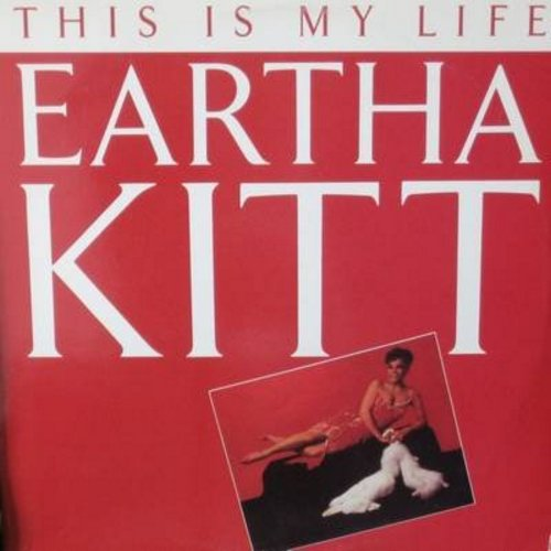 Kitt, Eartha - This Is My Life (5:35 minutes Vocal Version)/This Is My Life (5:21 minutes Dub-Mix) (12 inch 33rpm vinyl Maxi Single with picture cover) - M10/NM9 - Maxi Singles