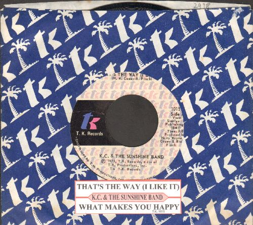 K.C. & The Sunshine Band - That's The Way (I Like It)/What Makes You Happy (with juke box label and T.K. company sleeve) - EX8/ - 45 rpm Records