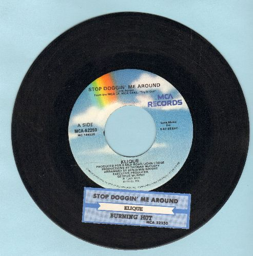Klique - Stop Doggin' Me Around (VERY Pleasant updated version of the Jackie Wilson Classic!)/Burning Hot (with juke box label) - EX8/ - 45 rpm Records