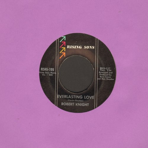 Knight, Robert - Everlasting Love/Somebody's Baby - EX8/ - 45 rpm Records