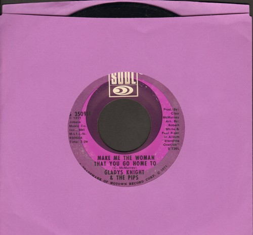 Knight, Gladys & The Pips - Make Me The Woman That You Go Home To/It's All Over But The Shoutin' - NM9/ - 45 rpm Records