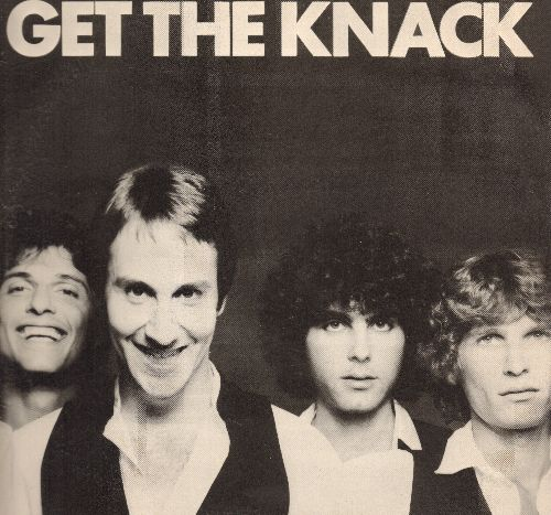 Knack - Get The Knack: My Sharona, Good Girls Don't, Lucinda, Heartbeat, Oh Tara, Let Me Out (Vinyl STEREO LP record) - NM9/NM9 - LP Records