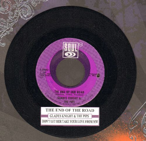 Knight, Gladys & The Pips - The End Of Our Road/Don't Let Her Take Your Love From Me (with juke box label) - NM9/ - 45 rpm Records