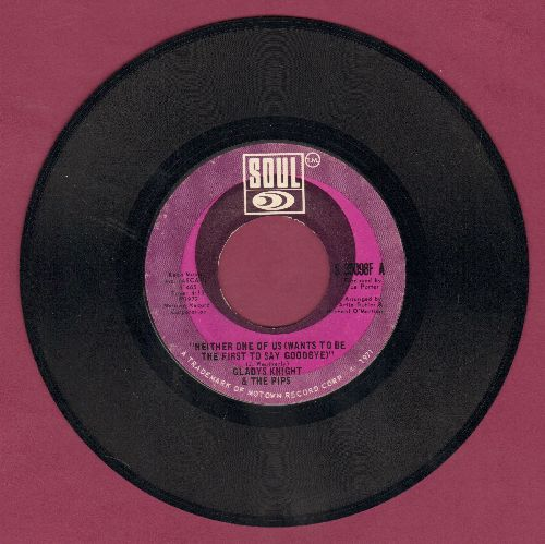 Knight, Gladys & The Pips - Neither One Of Us (Wants To Be The First To Say Goodbye)/Can't Give It Up No More - EX8/ - 45 rpm Records