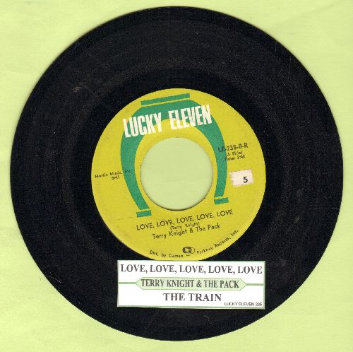 Knight, Terry & The Pack - Love, Love, Love, Love, Love/The Train (with juke box label) - EX8/ - 45 rpm Records